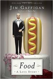 food a love story Jim Gaffigan